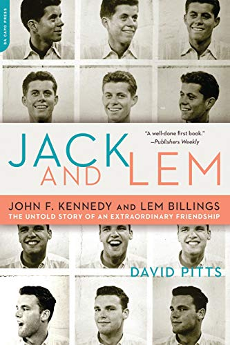 9780306816239: Jack and Lem: John F. Kennedy and Lem Billings: The Untold Story of an Extraordinary Friendship