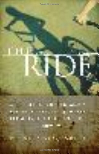 9780306816260: The Ride: A Shocking Murder and a Bereaved Father's Journey from Rage to Redemption