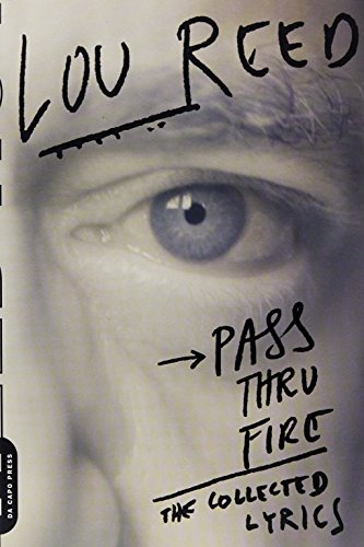 9780306816307: Pass Thru Fire: The Collected Lyrics