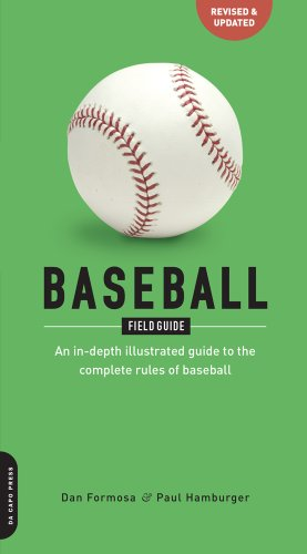 9780306816536: Baseball Field Guide: An In-Depth Illustrated Guide to the Complete Rules of Basebal