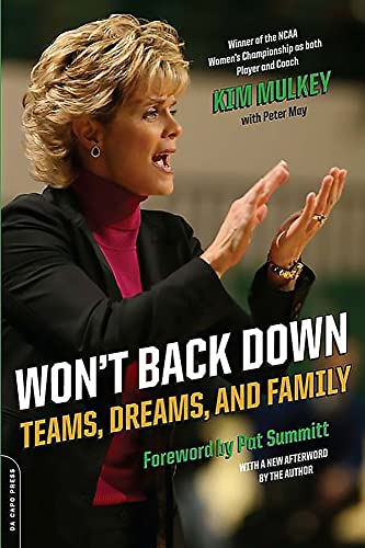 Won't Back Down: Teams, Dreams, and Family (9780306817465) by Kim Mulkey