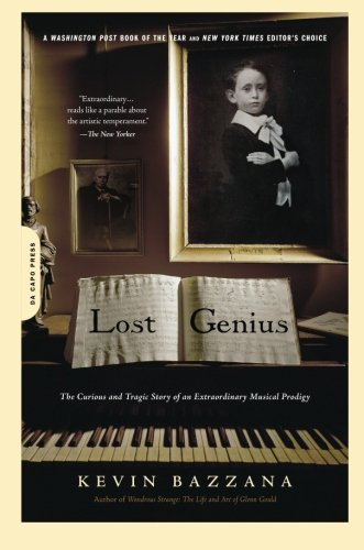 9780306817489: Lost Genius: The Curious and Tragic Story of an Extraordinary Musical Prodigy