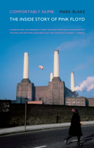 9780306817526: Comfortably Numb: The Inside Story of Pink Floyd