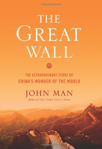 9780306817670: The Great Wall: The Extraordinary Story of China's Wonder of the World