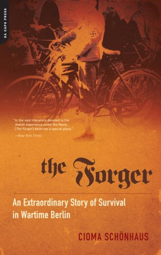9780306817700: The Forger: An Extraordinary Story of Survival in Wartime Berlin