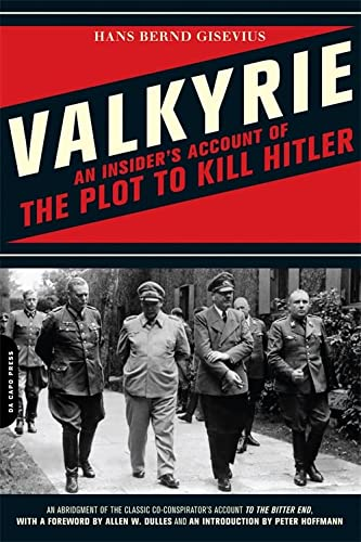 9780306817717: Valkyrie: An Insider's Account of the Plot to Kill Hitler