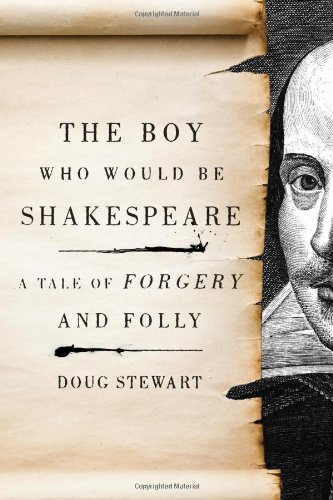 9780306818318: The Boy Who Would Be Shakespeare: A Tale of Forgery and Folly