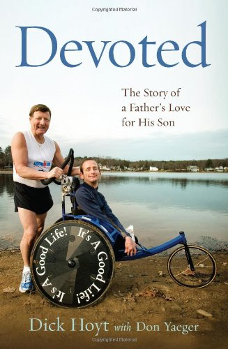 9780306818325: Devoted: The Story of a Father's Love for His Son