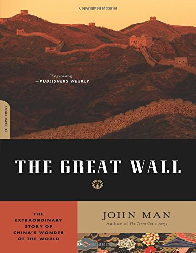 9780306818394: The Great Wall: The Extraordinary Story of China's Wonder of the World