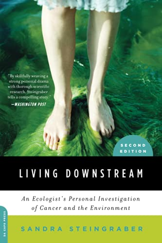9780306818691: Living Downstream: An Ecologist's Personal Investigation of Cancer and the Environment