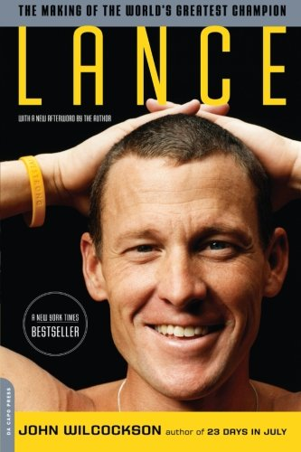 9780306818745: Lance: The Making of the World's Greatest Champion