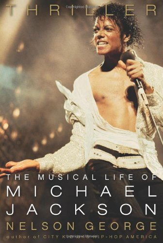 9780306818783: Thriller: The Musical Life of Michael Jackson