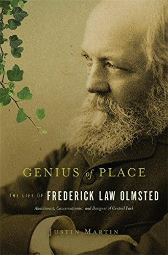 9780306818813: Genius of Place: The Life of Frederick Law Olmsted (A Merloyd Lawrence Book)