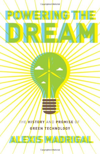 9780306818851: Powering the Dream: The History and Promise of Green Technology