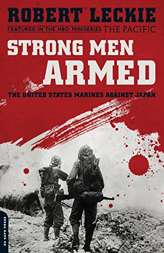 9780306818875: Strong Men Armed: The United States Marines Against Japan