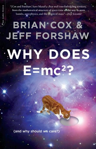 9780306819117: Why Does E=mc2?: (And Why Should We Care?)
