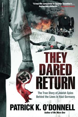 9780306819230: They Dared Return: The True Story of Jewish Spies Behind the Lines in Nazi Germany