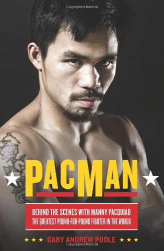 9780306819490: PacMan: Behind the Scenes With Manny Pacquiao--the Greatest Pound-for-Pound Fighter in the World