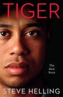 9780306819506: Tiger: The Real Story