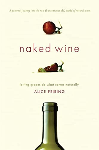 9780306819537: Naked Wine: Letting Grapes Do What Comes Naturally