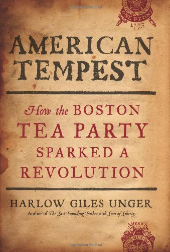 9780306819629: American Tempest: How the Boston Tea Party Sparked a Revolution
