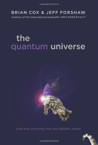 9780306819643: The Quantum Universe (And Why Anything That Can Happen, Does)