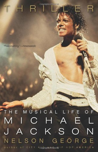 9780306819681: Thriller: The Musical Life of Michael Jackson