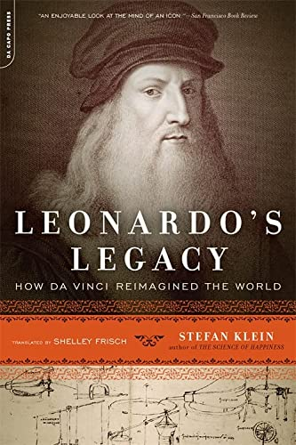 9780306820083: Leonardo's Legacy: How Da Vinci Reimagined the World