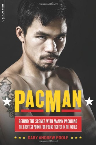 9780306820168: PacMan: Behind the Scenes with Manny Pacquiao--the Greatest Pound-for-Pound Fighter in the World