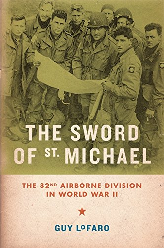 9780306820236: The Sword of St. Michael: The 82nd Airborne Division in World War II