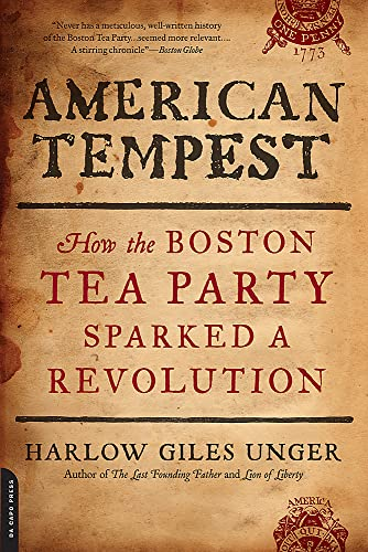 9780306820793: American Tempest: How the Boston Tea Party Sparked a Revolution