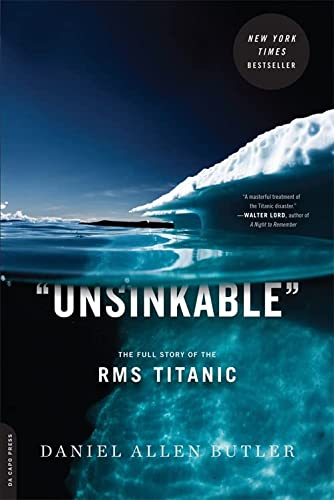 9780306820984: Unsinkable: The Full Story of the RMS Titanic