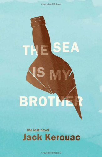 9780306821257: The Sea Is My Brother: The Lost Novel