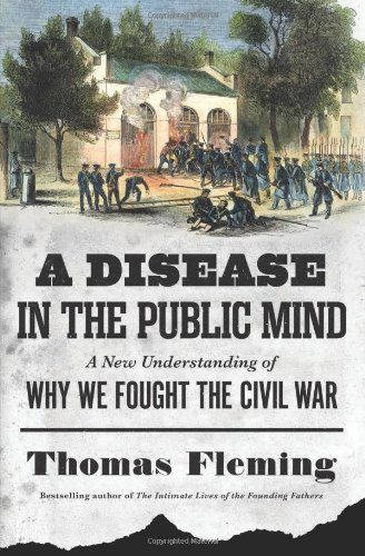 9780306821264: A Disease in the Public Mind: A New Understanding of Why We Fought the Civil War