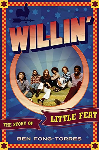 9780306821318: Willin': The Story of Little Feat