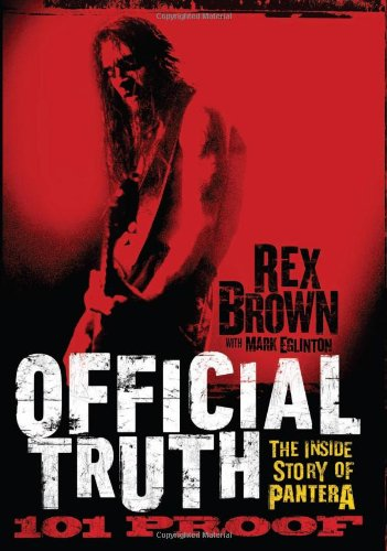 9780306821370: Official Truth, 101 Proof: The Inside Story of Pantera