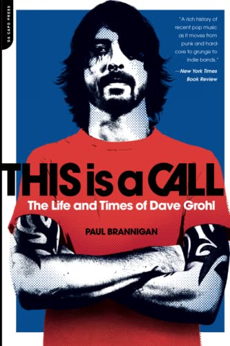 9780306821424: This Is a Call: The Life and Times of Dave Grohl