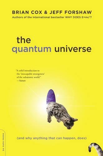 9780306821448: The Quantum Universe: (And Why Anything That Can Happen, Does)