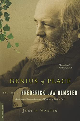 9780306821486: Genius of Place: The Life of Frederick Law Olmsted (A Merloyd Lawrence Book)