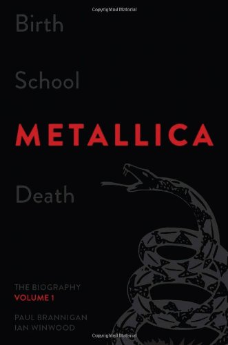 9780306821868: Birth School Metallica Death, Volume 1: The Biography