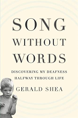 9780306821936: Song Without Words: Discovering My Deafness Halfway Through Life