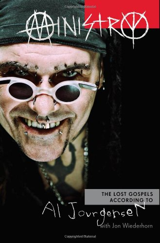 9780306822186: Ministry: The Lost Gospels According to Al Jourgensen