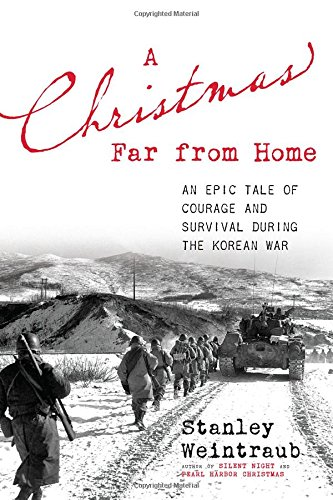 A Christmas Far from Home: An Epic: Weintraub, Stanley