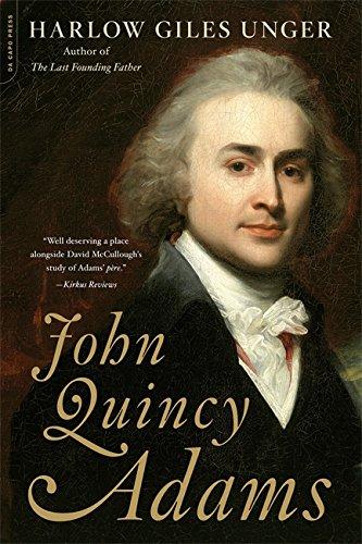 John Quincy Adams.: Unger, Harlow Giles