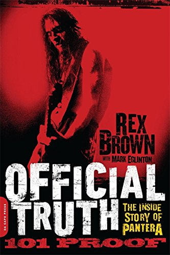 9780306822889: Official Truth, 101 Proof: The Inside Story of Pantera