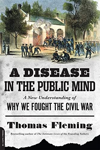 9780306822957: A Disease in the Public Mind: A New Understanding of Why We Fought the Civil War