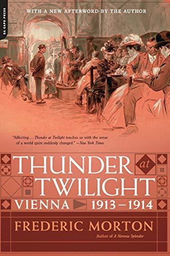 9780306823268: Thunder at Twilight: Vienna 1913/1914