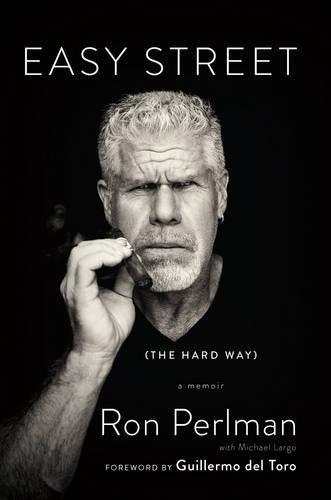 9780306823442: Easy Street (the Hard Way): A Memoir