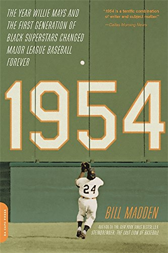 1954: The Year Willie Mays and the First Generation of Black Superstars Changed Major League ...