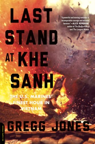 9780306823725: Last Stand at Khe Sanh: The U.S. Marines' Finest Hour in Vietnam